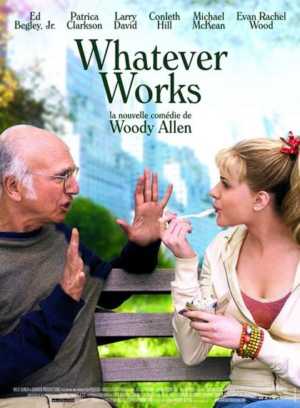 Whatever Works! Woody Allen.